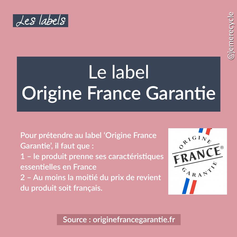le label Origine France Garantie